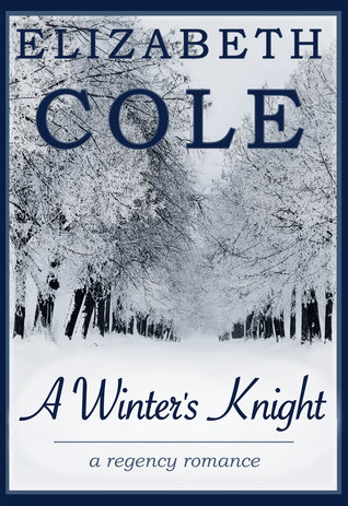 A Winters Knight  by  Elizabeth  Cole