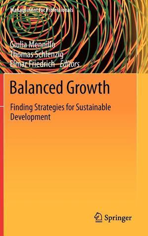 Balanced Growth: Finding Strategies for Sustainable Development Elmar Friedrich
