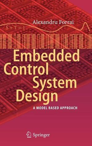 Embedded Control System Design A Model Based Approach By Alexandru Forrai Pdf Epub Fb2 Djvu Audiobook Mp3 Doc Rtf Zazdrosny Com Pl