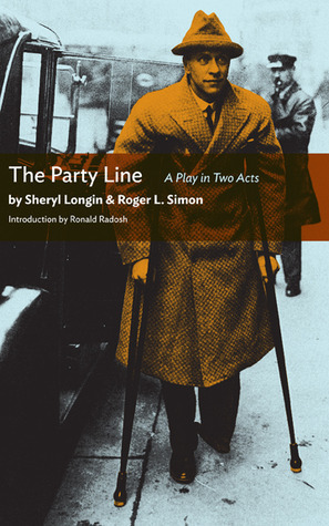 The Party Line: A Full-Length Play  by  Roger L. Simon