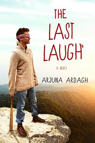 The Last Laugh Arjuana Adragh