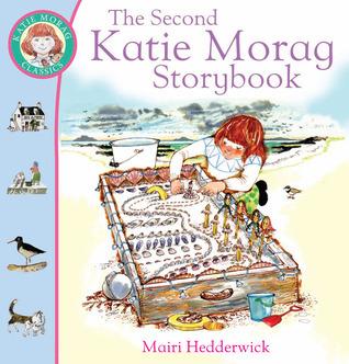 The Second Katie Morag Storybook Mairi Hedderwick