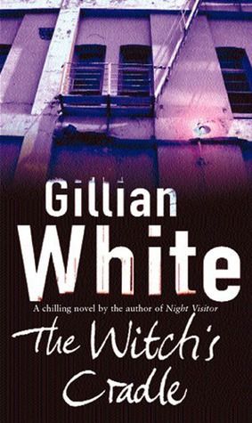 The Witchs Cradle  by  Gillian  White
