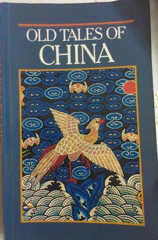 Old Tales Of China  by  Li Nian Pei