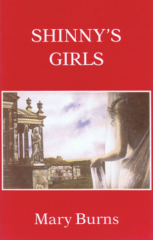 Shinnys Girls and Other Stories  by  Mary    Burns