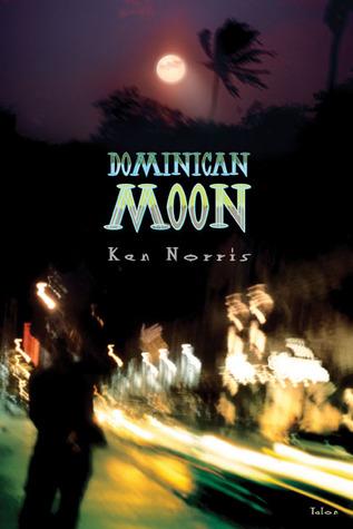 Dominican Moon  by  Ken Norris