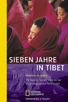 Sieben Jahre In Tibet: Mit Heinrich Harrers Rede Vor Der Royal Geographical Society 2002  by  Heinrich Harrer