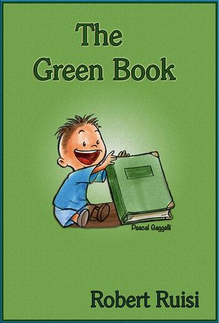 The Green Book Robert L. Ruisi