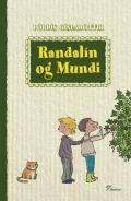 Randalín og Mundi Þórdís Gísladóttir