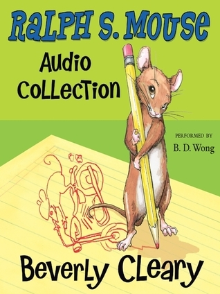 The Ralph S. Mouse Audio Collection (Ralph #1-3) Beverly Cleary