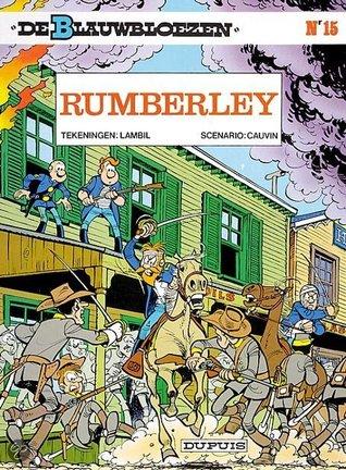 Rumberley (De Blauwbloezen, #15)  by  Raoul Cauvin