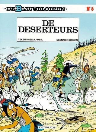 De deserteurs (De Blauwbloezen, #5) Raoul Cauvin