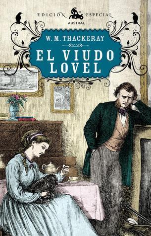 El viudo Lovel  by  William Makepeace Thackeray