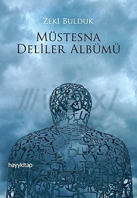 Müstesna Deliler Albümü  by  Zeki Bulduk