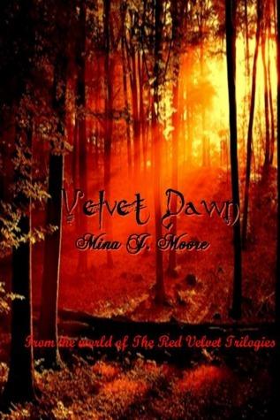 Velvet Dawn  by  Mina J. Moore
