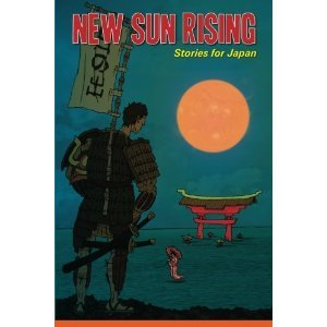 New Sun Rising: Stories for Japan  by  Annie Evett