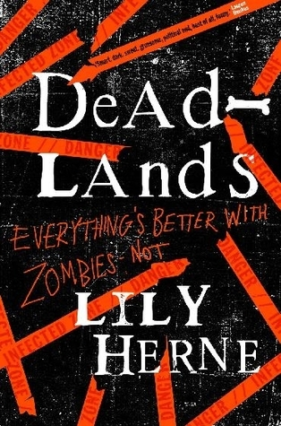 Deadlands (Mall Rats, #1)  by  Lily Herne