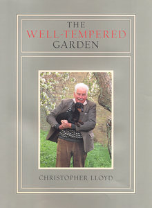 The Well Tempered Garden  by  Christopher Lloyd
