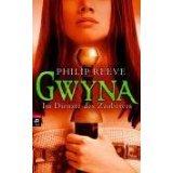 Gwyna - Im Dienste des Zauberers Philip Reeve