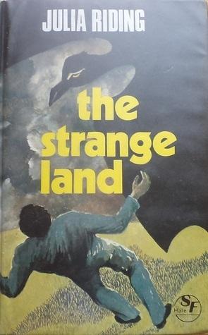 The Strange Land Julia Riding