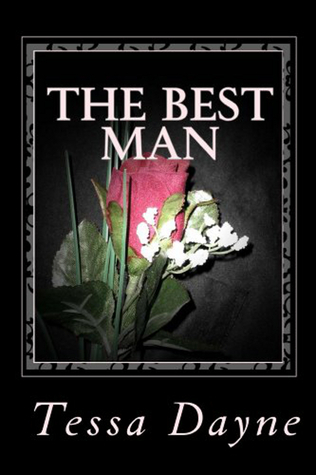 The Best Man  by  Tessa Dayne