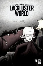 Lackluster World  by  Eric Adams