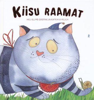 Kiisu raamat  by  Heli Illipe-Sootak