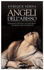 Angeli dellabisso  by  Enrique Serna