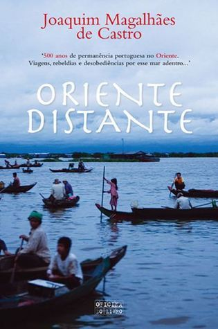 Oriente Distante  by  Joaquim Magalhães de Castro