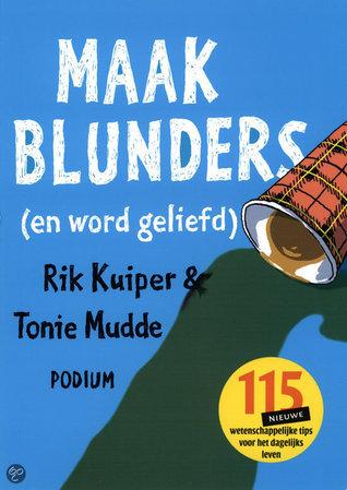 Maak blunders  by  Rik Kuiper