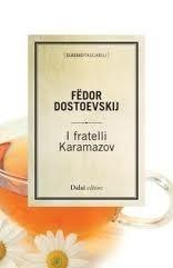 I  fratelli Karamazov Fyodor Dostoyevsky