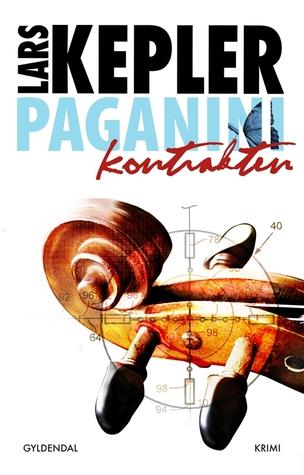 Paganini kontrakten  by  Lars Kepler