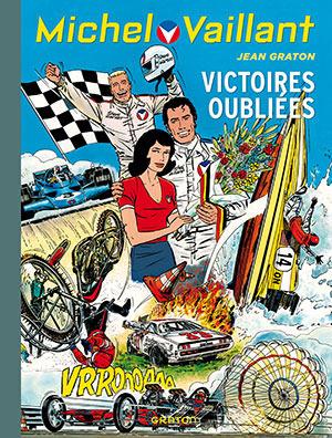 Victoires oubliées - michel vaillant 60  by  Jean Graton