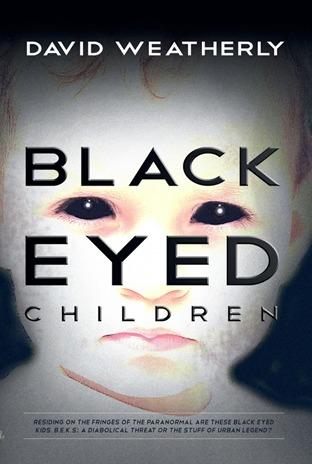 The Black Eyed Children David Weatherly