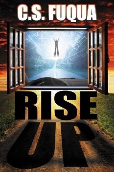 Rise Up  by  C.S. Fuqua