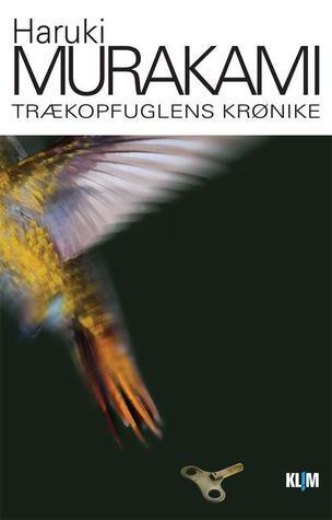 Trækopfuglens krønike Haruki Murakami