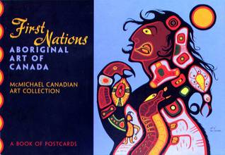 First Nations Aboriginal Art of Canada McMichael Canadian Art Collection