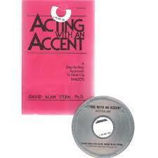Acting With An Accent Dialect Instruction  by  David Alan Stern