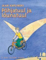 Põhjatuul ja lõunatuul  by  Jaan Kaplinski