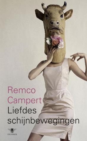 Liefdes schijnbewegingen  by  Remco Campert
