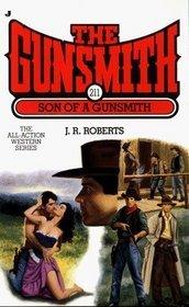 Son of a Gunsmith (The Gunsmith, #211) J.R. Roberts
