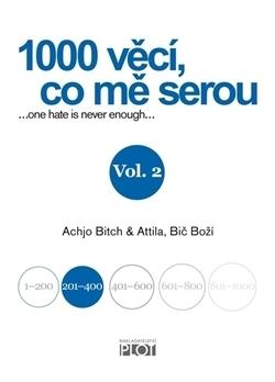 1000 věcí co mě serou 2  by  Attila Bič boží