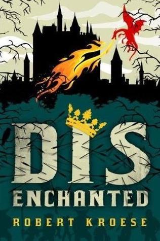Disenchanted  by  Robert Kroese