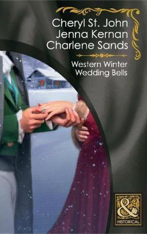 Western Winter Wedding Bells.  by  Cheryl St.John