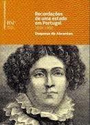 Recordações de uma estada em Portugal (1805-1806) Duquesa de Abrantes