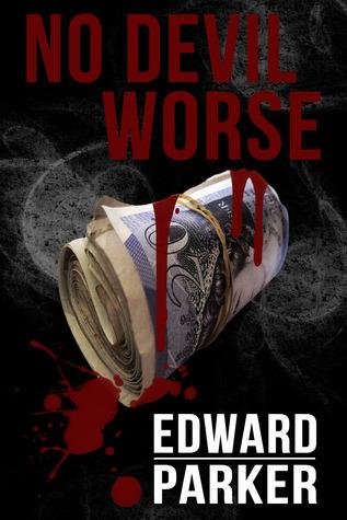 No Devil Worse  by  Edward  Parker