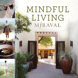 Mindful Living  by  Miraval
