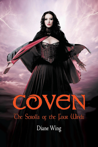 Coven: The Scrolls of the Four Winds Diane Wing