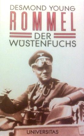 Rommel: Der Wüstenfuchs  by  Desmond Young