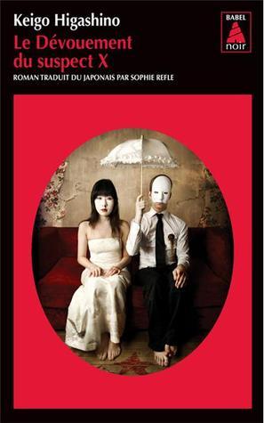 Le dévouement du suspect X  by  Keigo Higashino